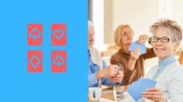 Comment bien vivre sa vieillesse : un groupe de Seniors joue aux cartes